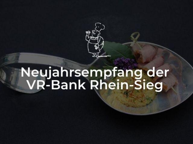 Neujahrsempfang der VR-Bank Rhein-Sieg