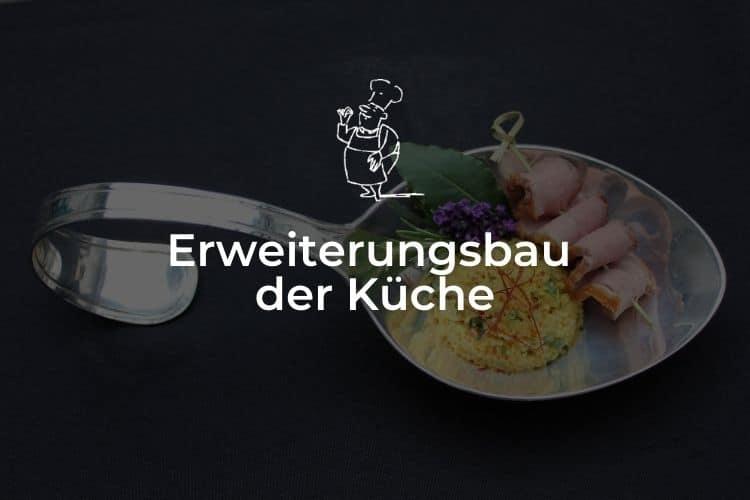 Erweiterungsbau der Küche