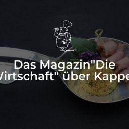 """Das Magazin """"Die Wirtschaft"""" über Kappes"""