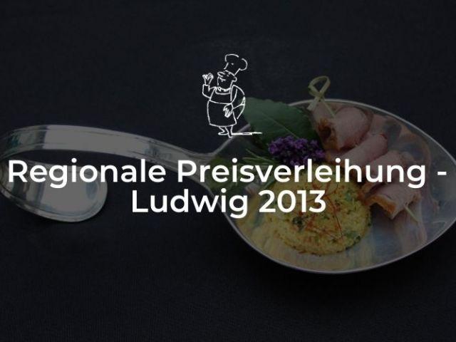 Regionale Preisverleihung - Ludwig 2013