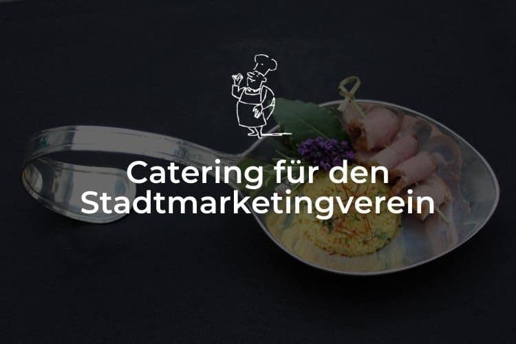 Catering für den Stadtmarketingverein