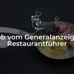 Lob vom Generalanzeiger Restaurantführer