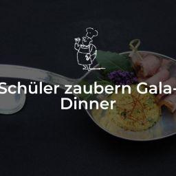Schüler zaubern Gala-Dinner
