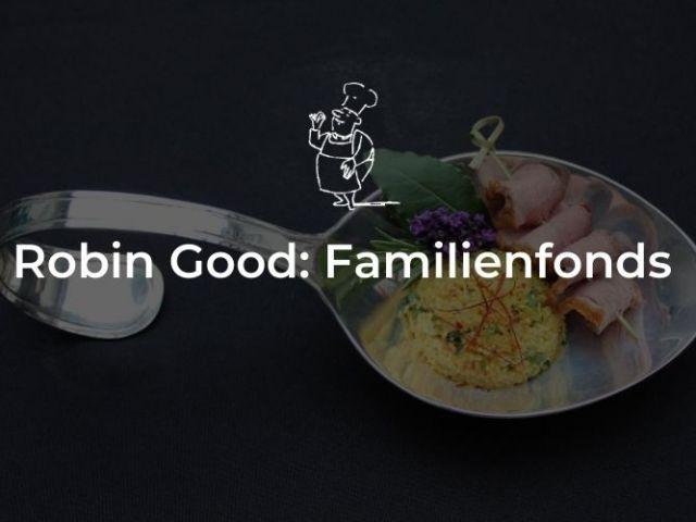 Robin Good: Familienfonds
